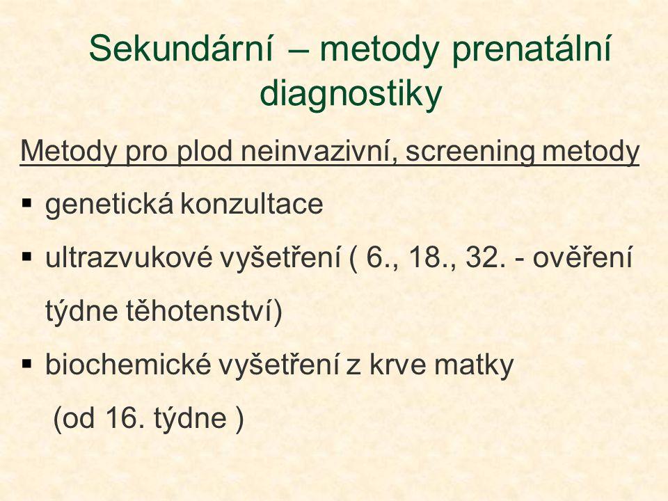 Sekundární – metody prenatální diagnostiky