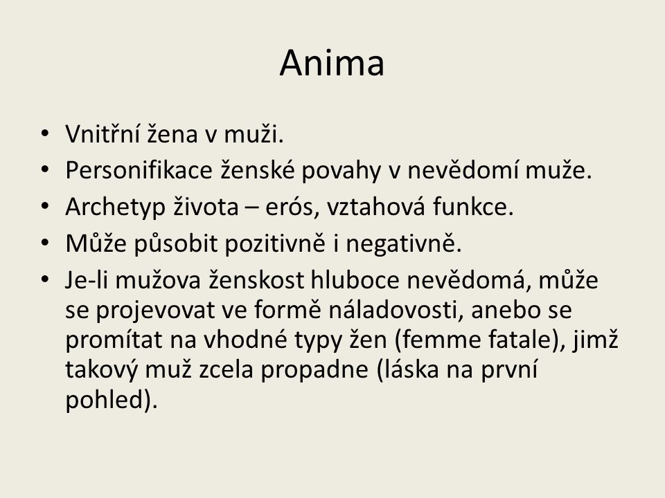 Anima Vnitřní žena v muži.