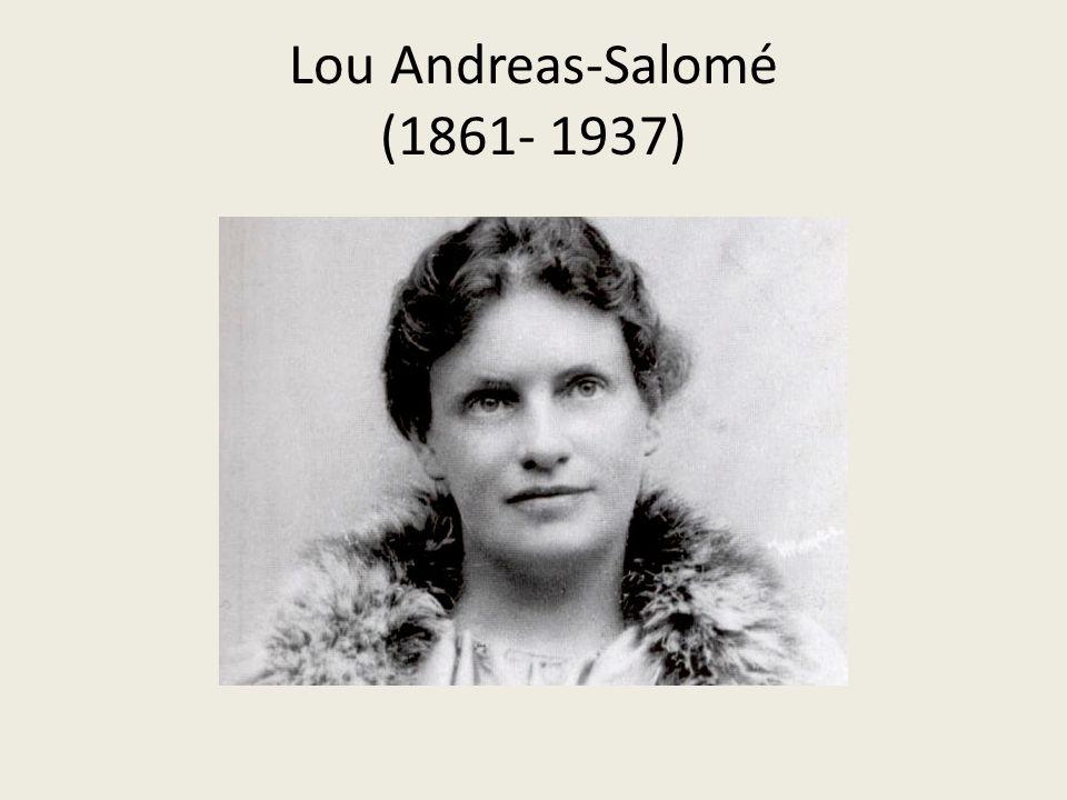 Lou Andreas-Salomé (1861- 1937)