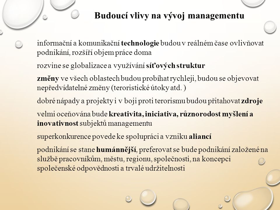 Budoucí vlivy na vývoj managementu