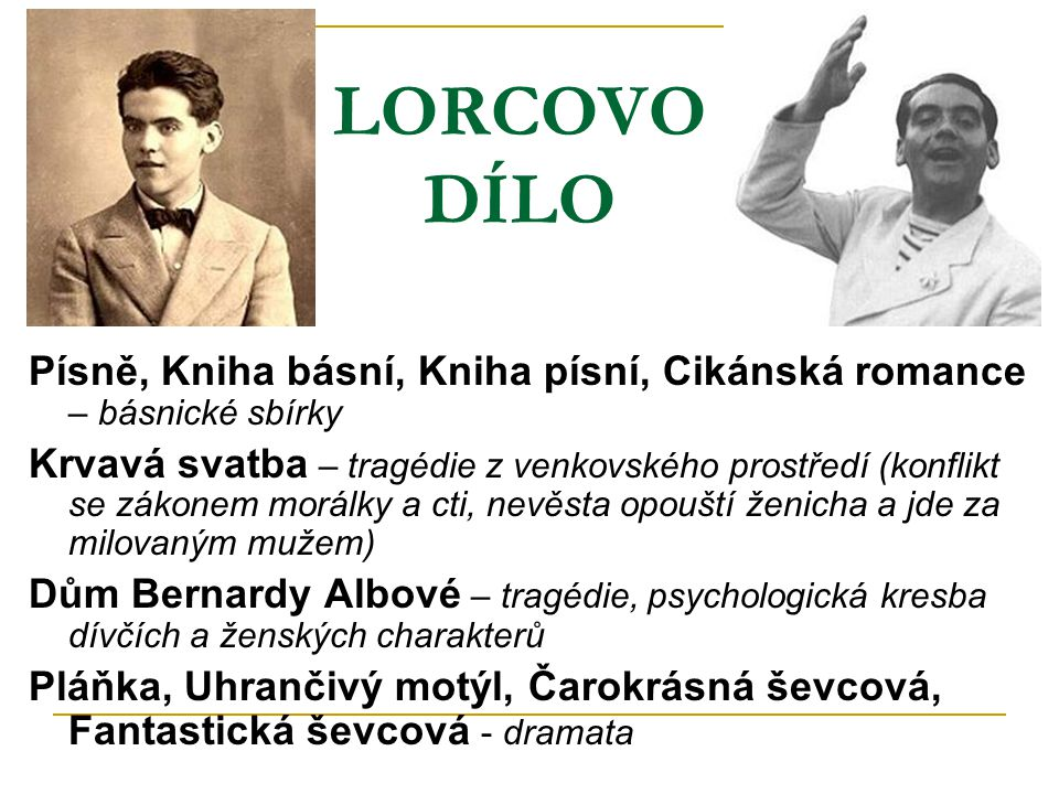 LORCOVO DÍLO Písně, Kniha básní, Kniha písní, Cikánská romance – básnické sbírky.