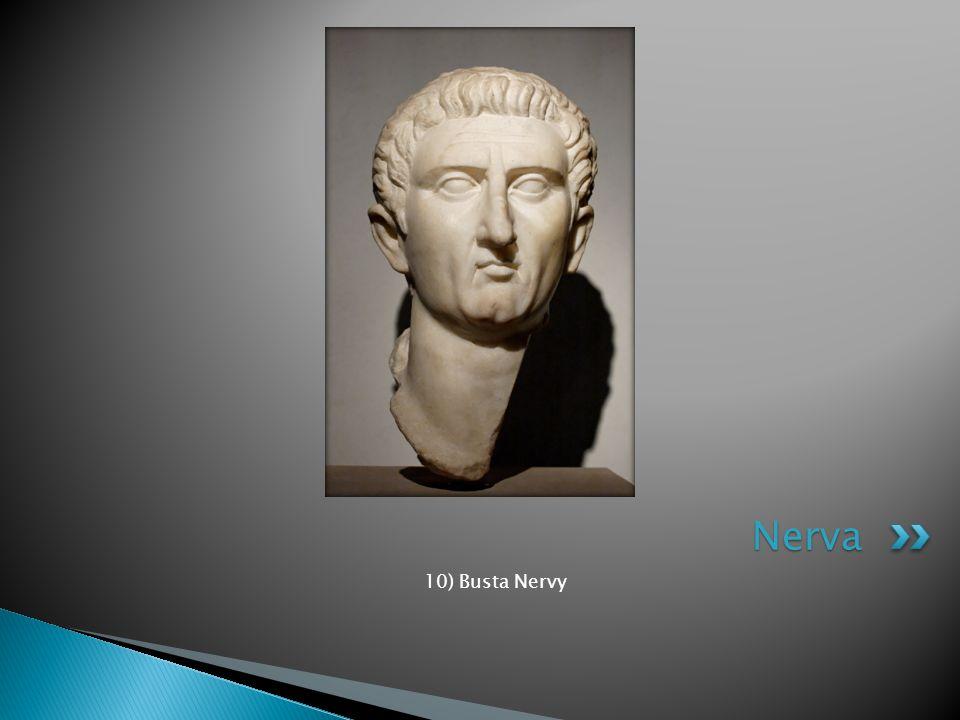 Nerva 10) Busta Nervy
