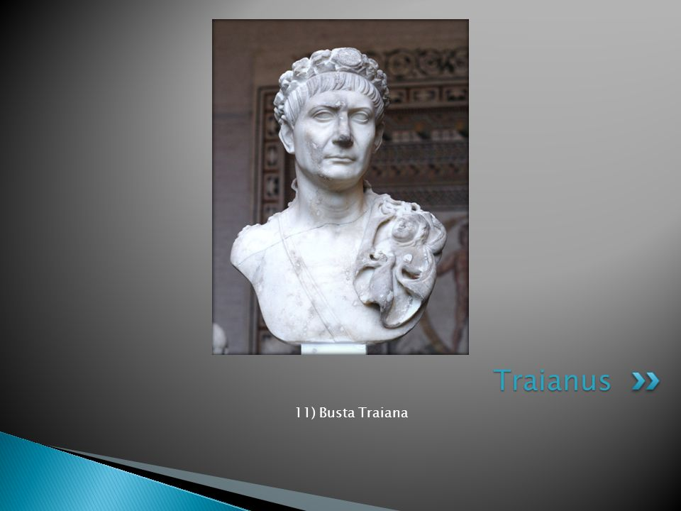 Traianus 11) Busta Traiana