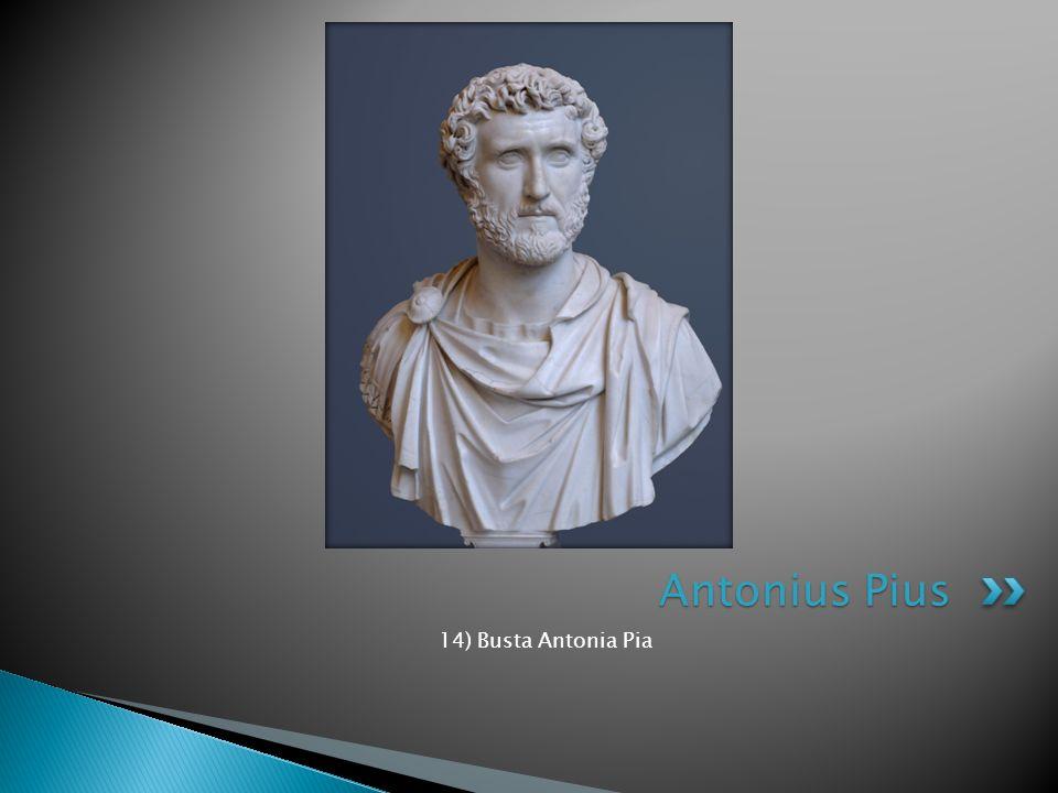 Antonius Pius 14) Busta Antonia Pia