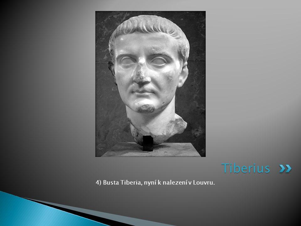 4) Busta Tiberia, nyní k nalezení v Louvru.