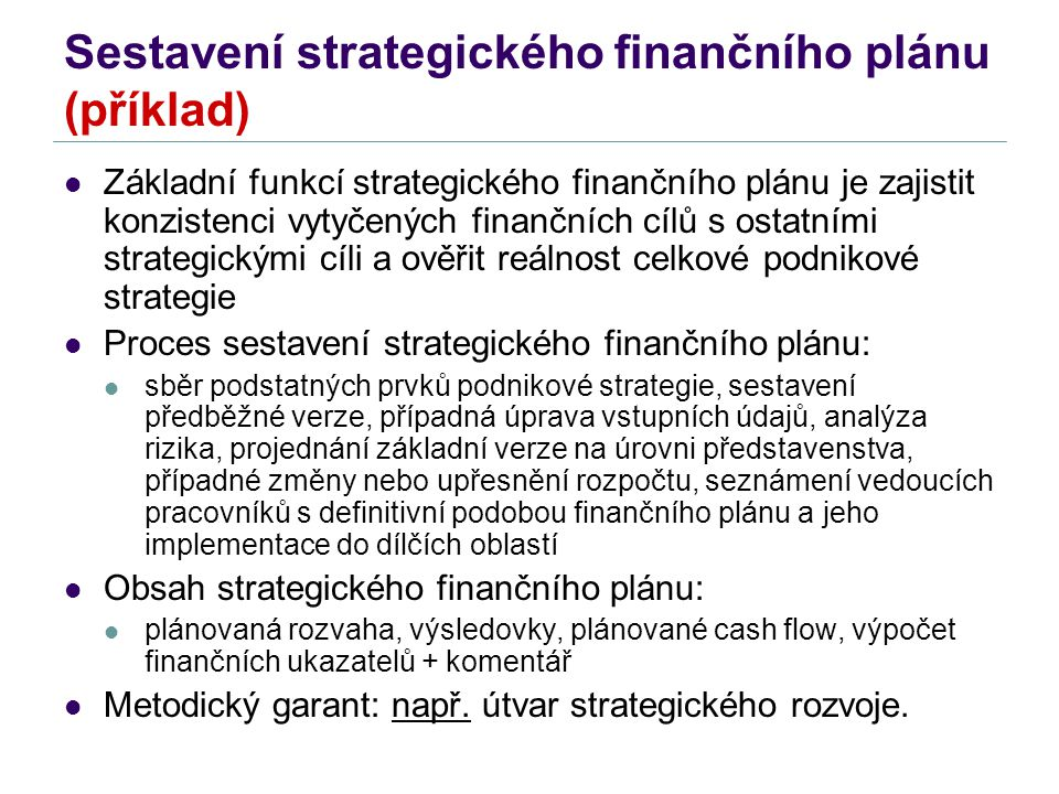 Sestavení strategického finančního plánu (příklad)