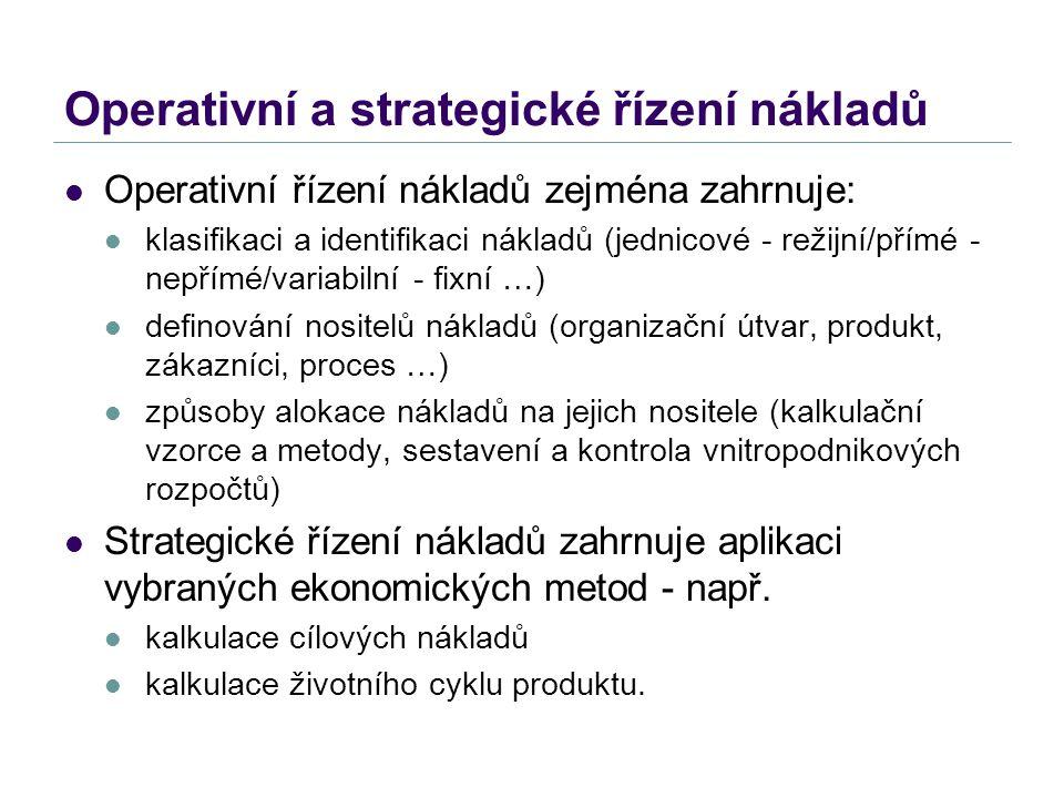 Operativní a strategické řízení nákladů