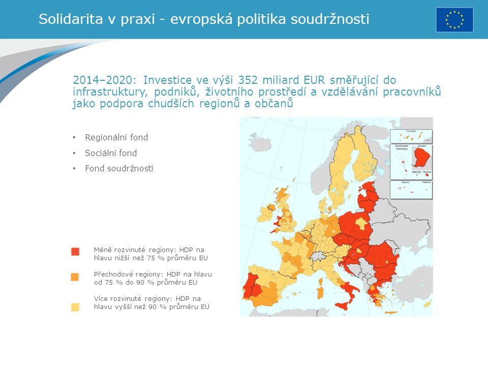Solidarita v praxi - evropská politika soudržnosti