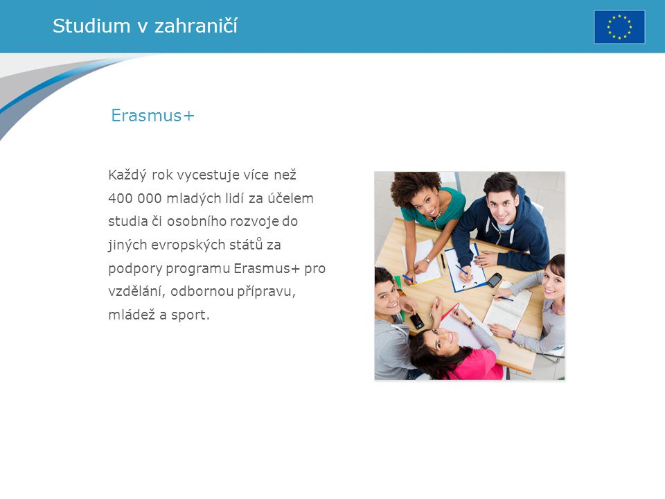 Studium v zahraničí Erasmus+