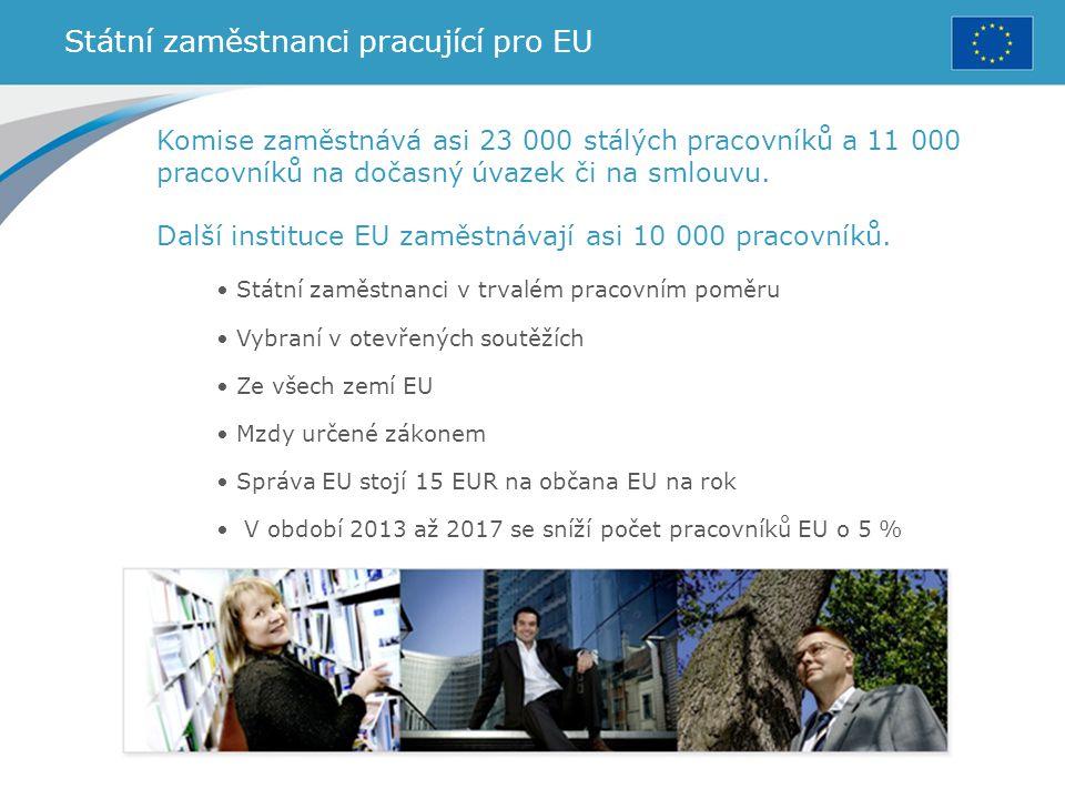 Státní zaměstnanci pracující pro EU