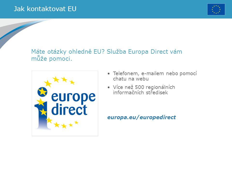 Jak kontaktovat EU Máte otázky ohledně EU Služba Europa Direct vám může pomoci. Telefonem, e-mailem nebo pomocí chatu na webu.