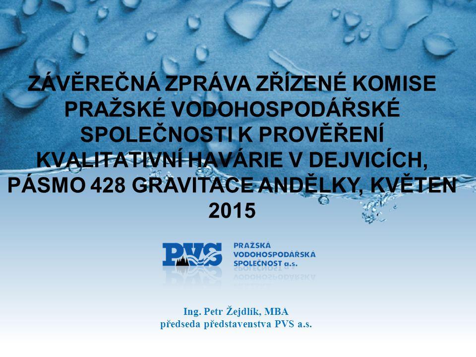 Ing. Petr Žejdlík, MBA předseda představenstva PVS a.s.