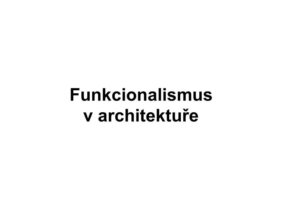 Funkcionalismus v architektuře