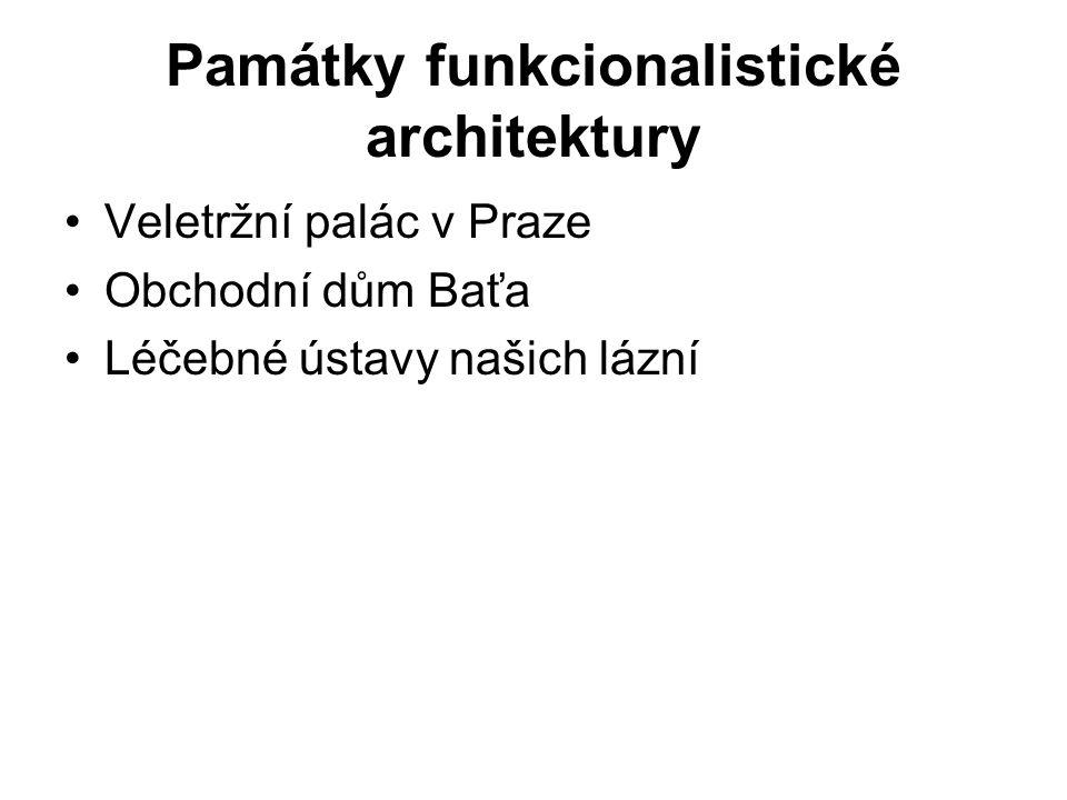 Památky funkcionalistické architektury