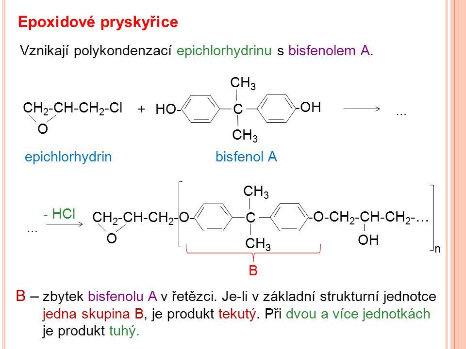 Epoxidové pryskyřice Vznikají polykondenzací epichlorhydrinu s bisfenolem A. CH3. CH2-CH-CH2-Cl. +