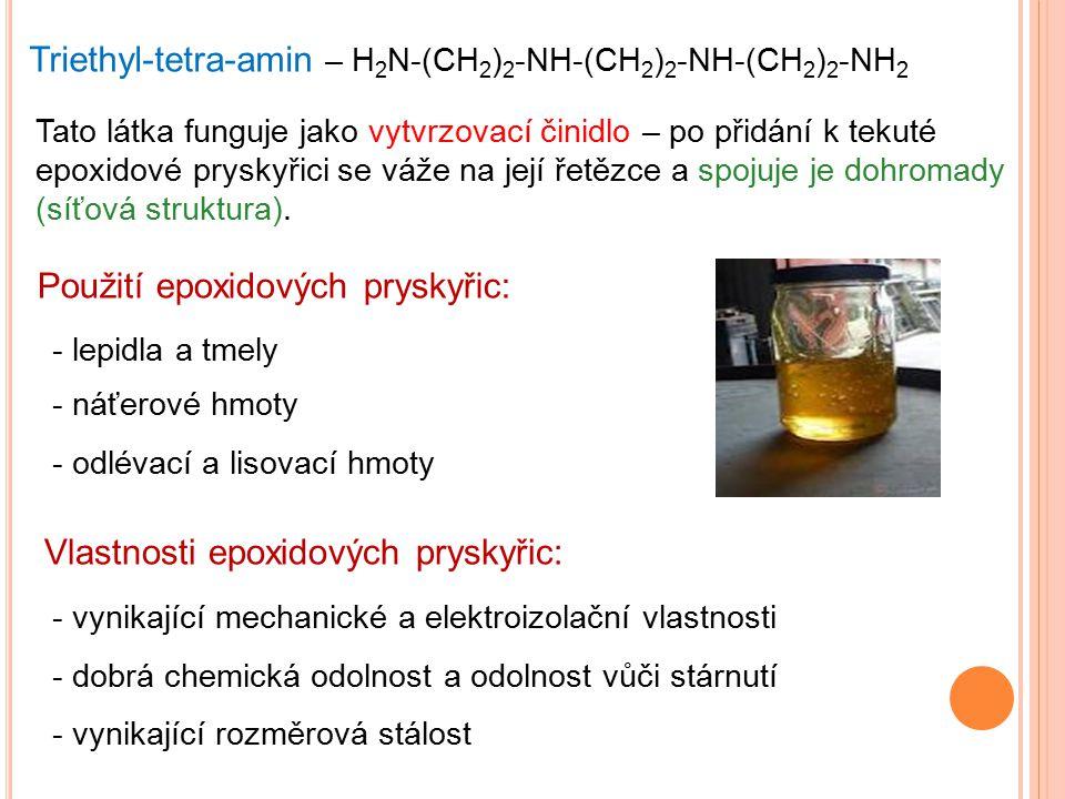 Triethyl-tetra-amin – H2N-(CH2)2-NH-(CH2)2-NH-(CH2)2-NH2