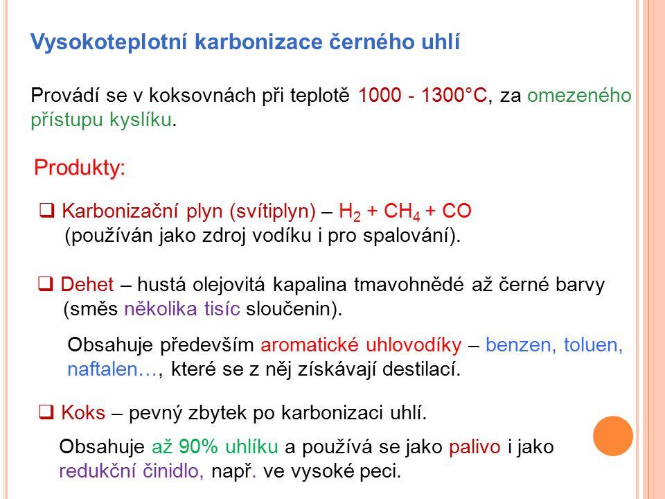 Vysokoteplotní karbonizace černého uhlí