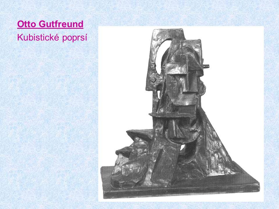 Otto Gutfreund Kubistické poprsí