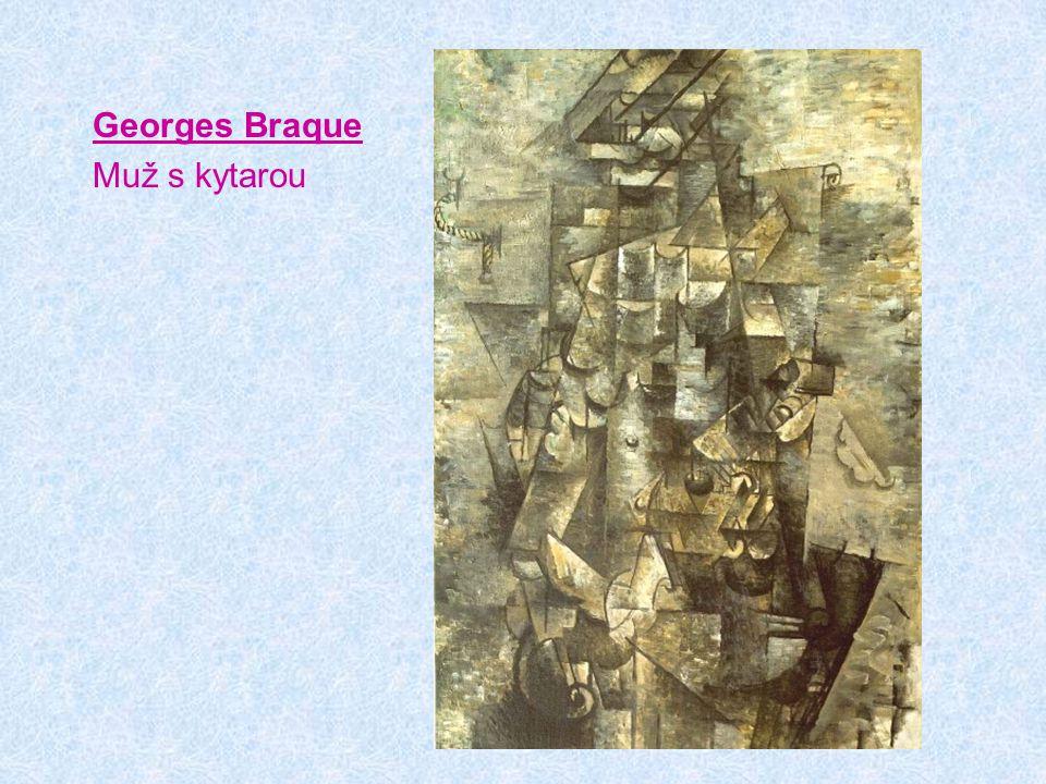 Georges Braque Muž s kytarou