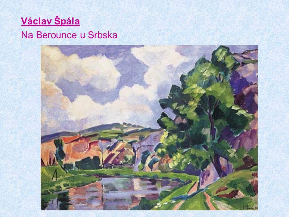 Václav Špála Na Berounce u Srbska