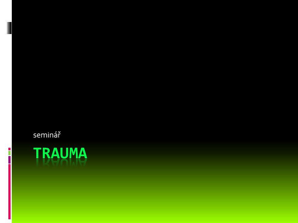 seminář Trauma