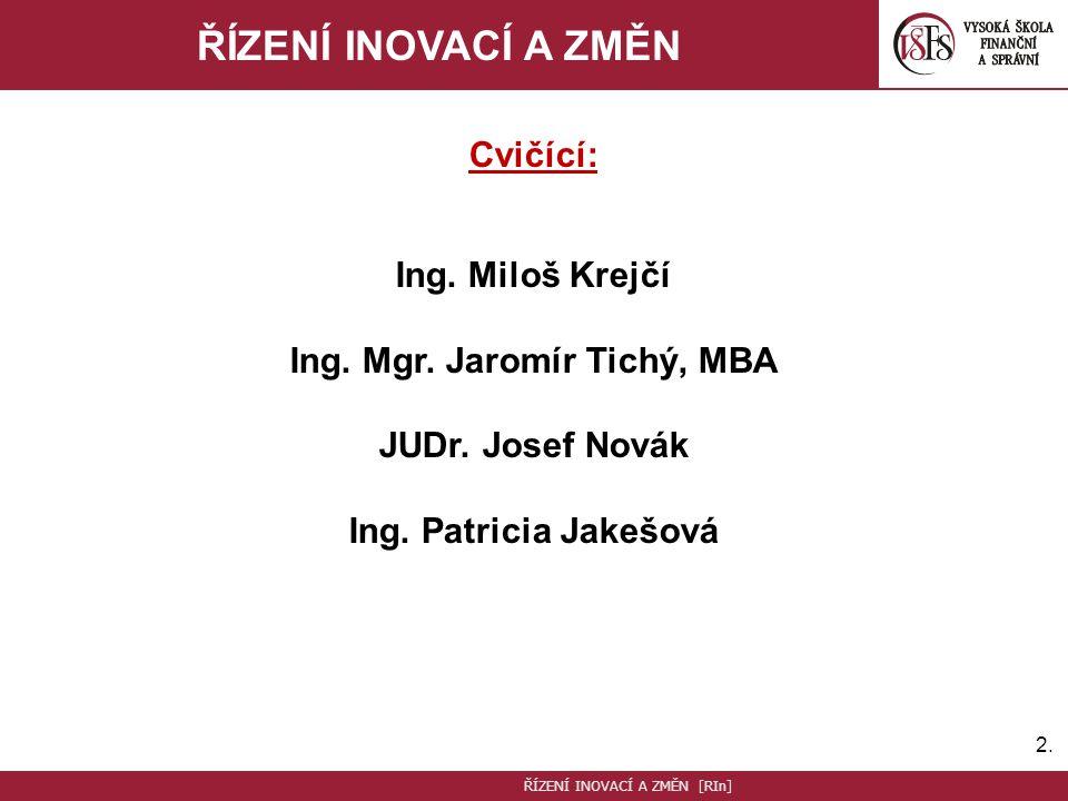Ing. Mgr. Jaromír Tichý, MBA