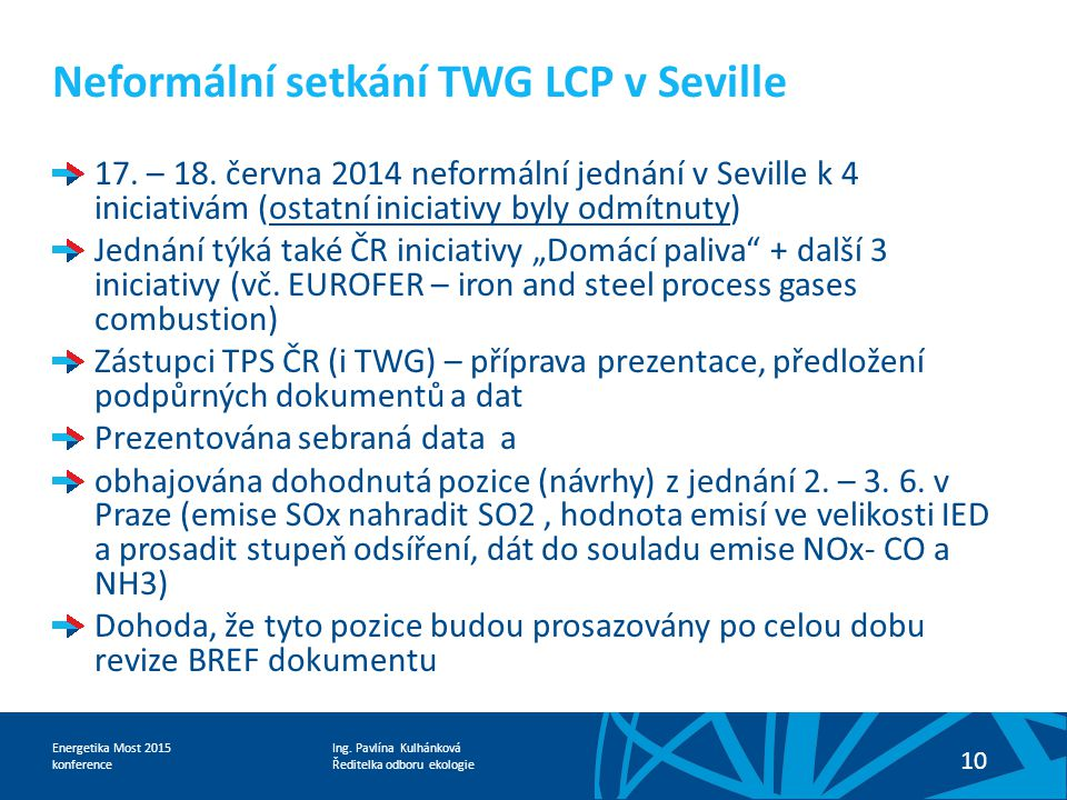 Neformální setkání TWG LCP v Seville