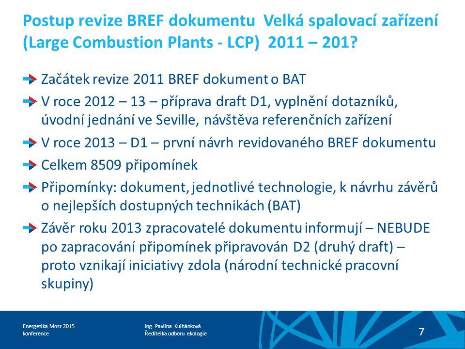 Postup revize BREF dokumentu Velká spalovací zařízení (Large Combustion Plants - LCP) 2011 – 201
