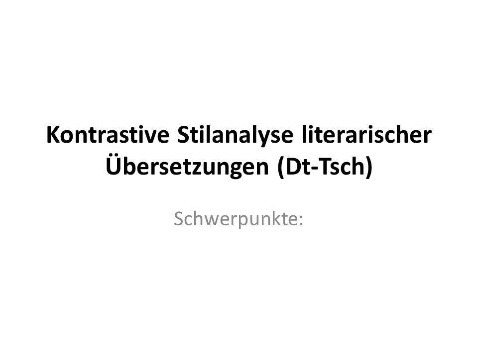 Kontrastive Stilanalyse literarischer Übersetzungen (Dt-Tsch)