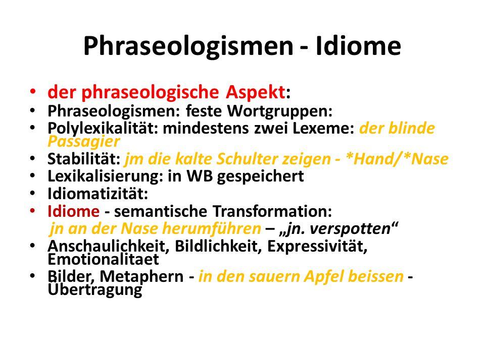 Phraseologismen - Idiome