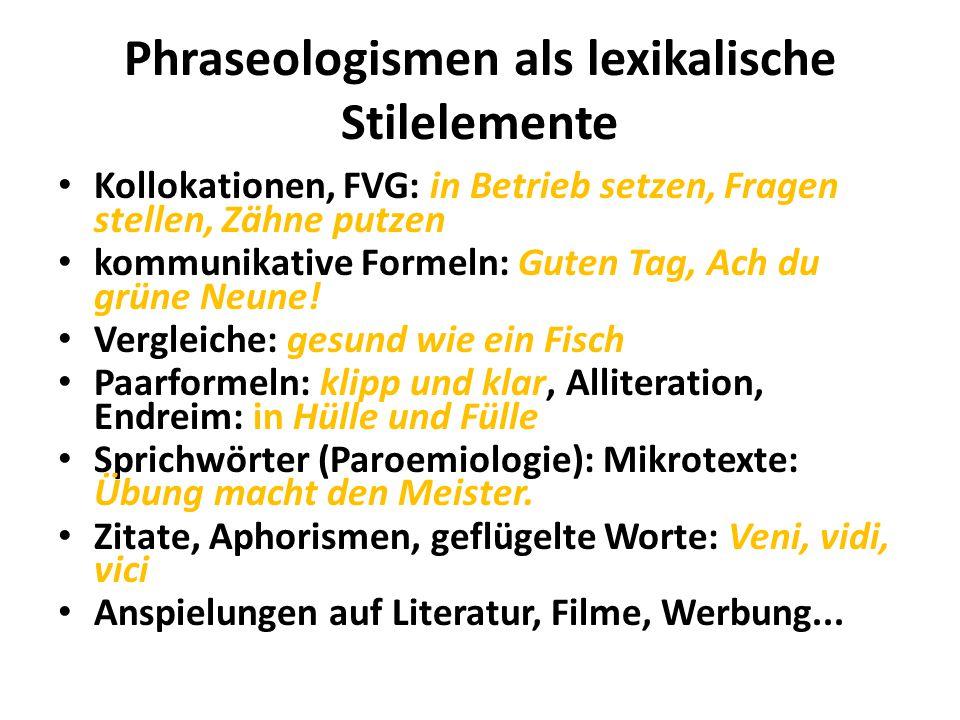 Phraseologismen als lexikalische Stilelemente