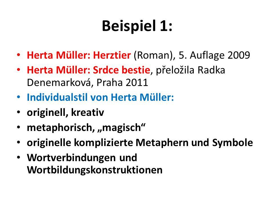 Beispiel 1: Herta Müller: Herztier (Roman), 5. Auflage 2009