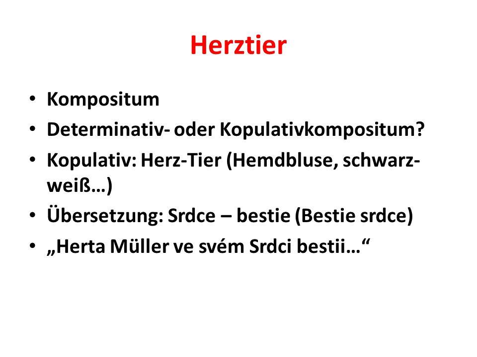Herztier Kompositum Determinativ- oder Kopulativkompositum