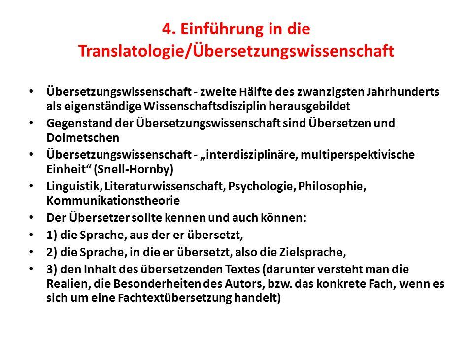4. Einführung in die Translatologie/Übersetzungswissenschaft