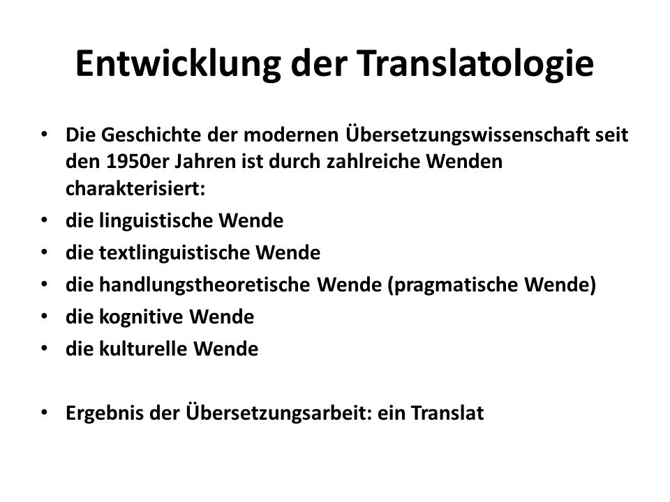 Entwicklung der Translatologie