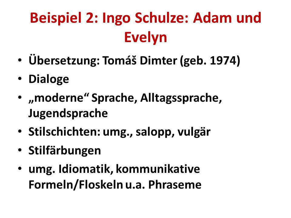 Beispiel 2: Ingo Schulze: Adam und Evelyn