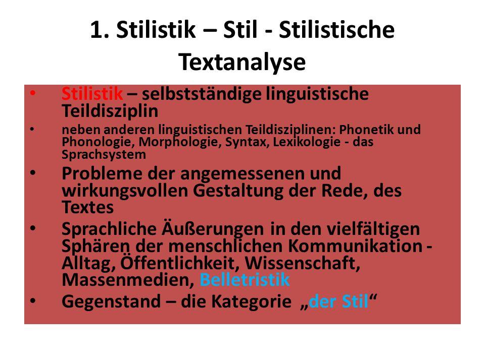 1. Stilistik – Stil - Stilistische Textanalyse
