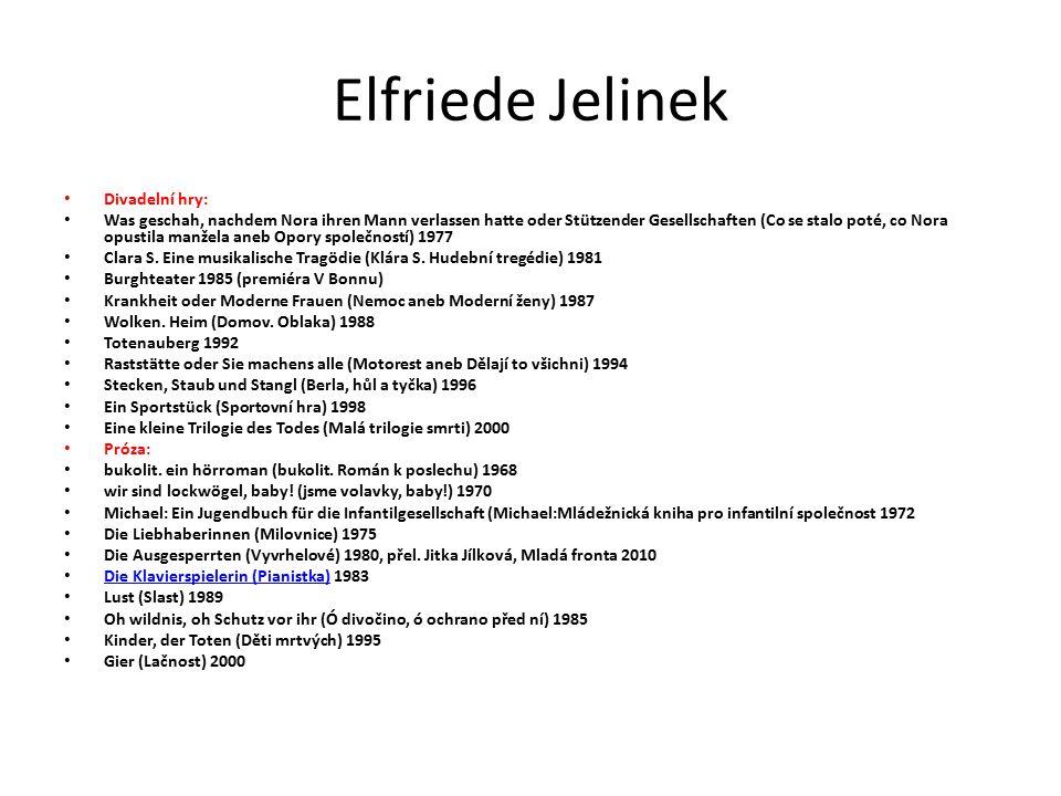 Elfriede Jelinek Divadelní hry: