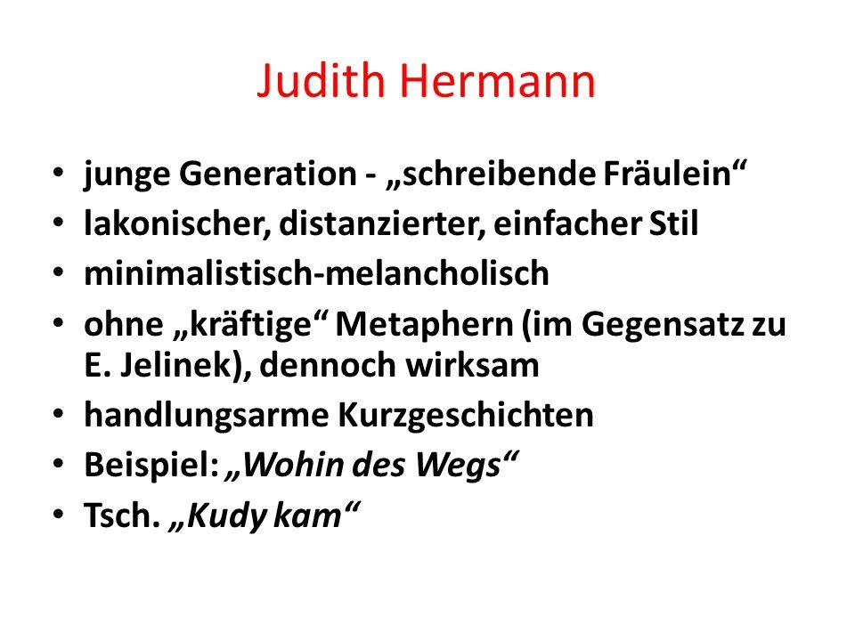 """Judith Hermann junge Generation - """"schreibende Fräulein"""