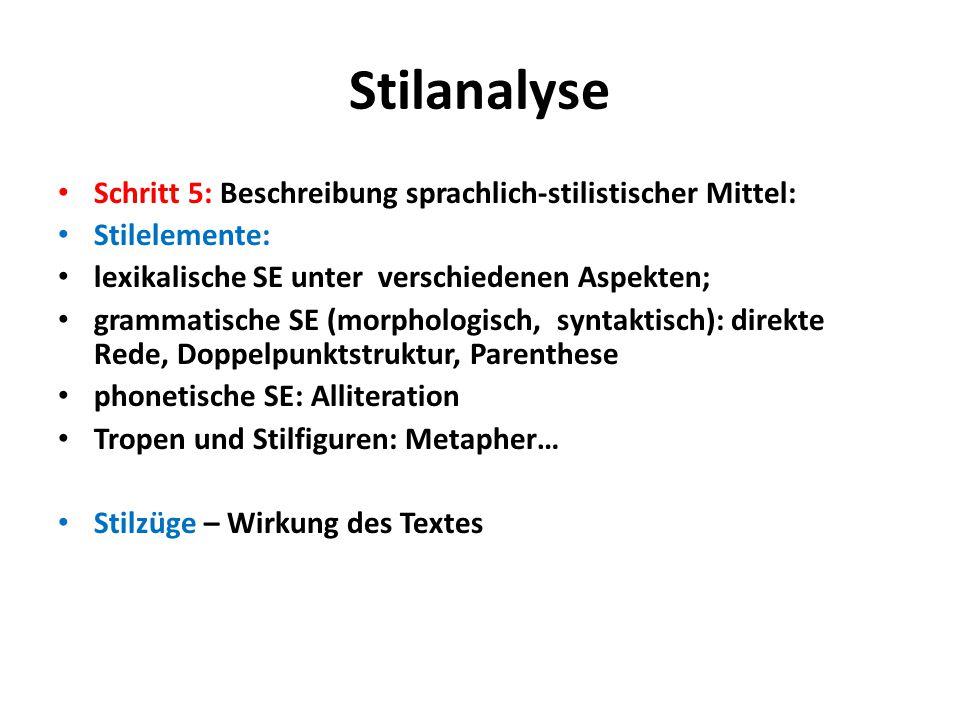 Stilanalyse Schritt 5: Beschreibung sprachlich-stilistischer Mittel: