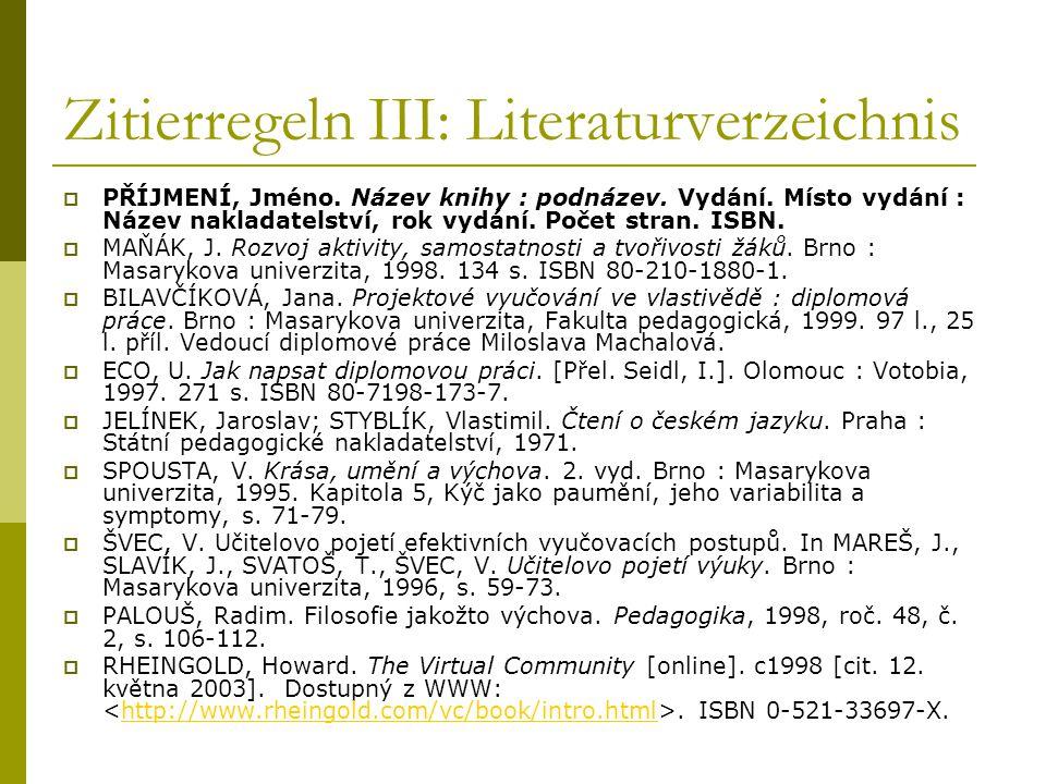 Zitierregeln III: Literaturverzeichnis