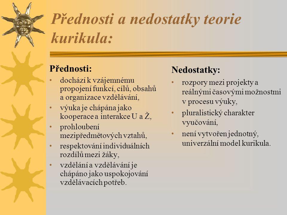 Přednosti a nedostatky teorie kurikula: