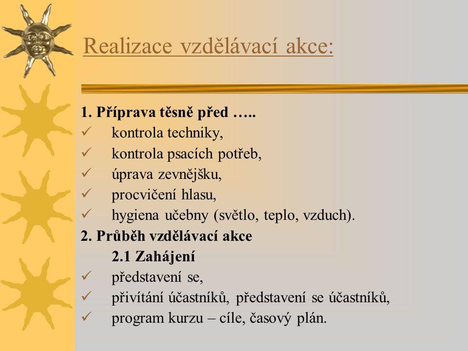 Realizace vzdělávací akce: