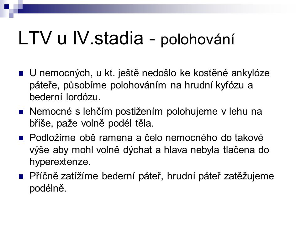 LTV u IV.stadia - polohování