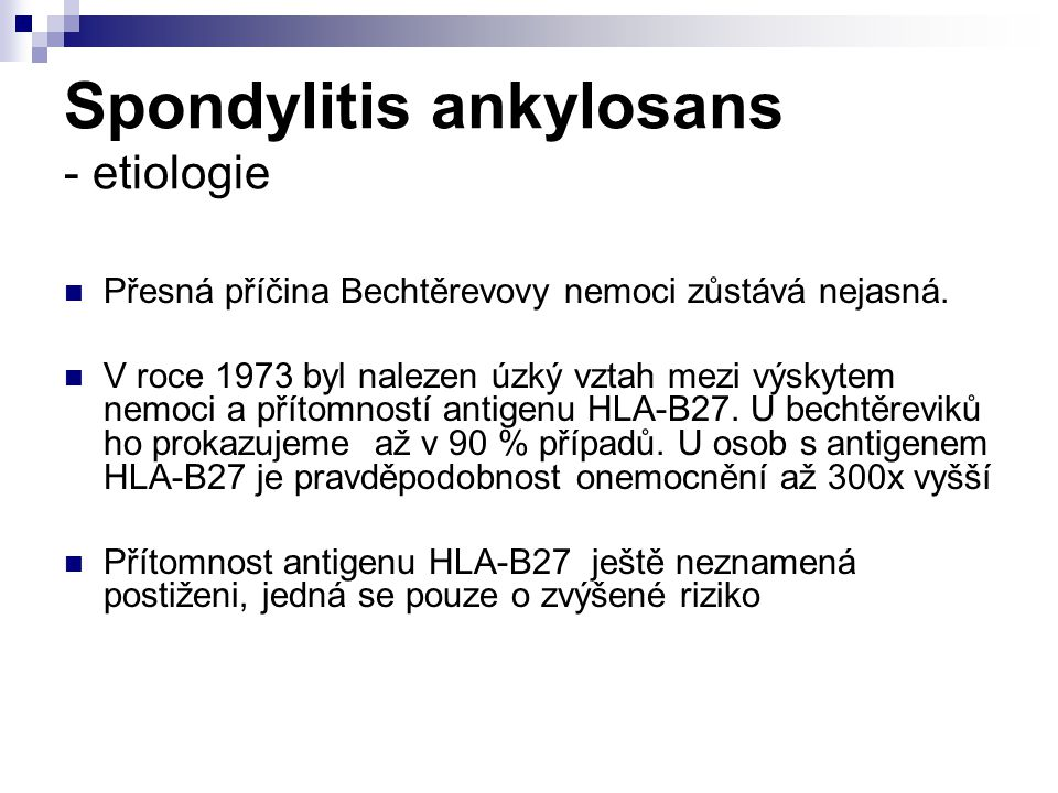 Spondylitis ankylosans - etiologie
