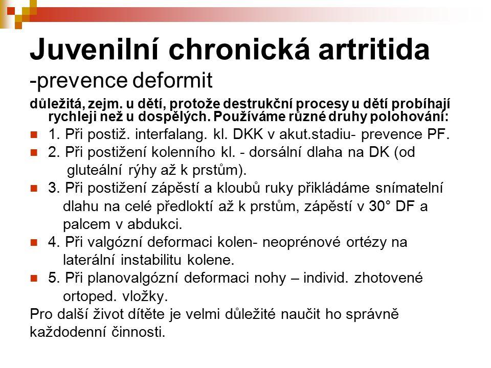 Juvenilní chronická artritida -prevence deformit
