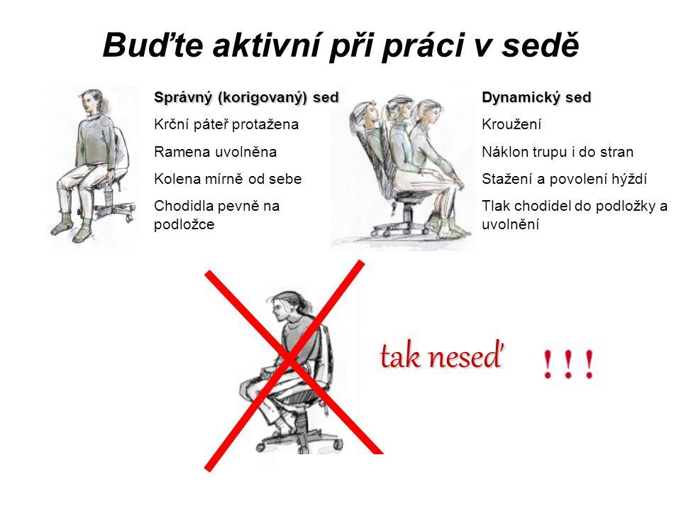Buďte aktivní při práci v sedě