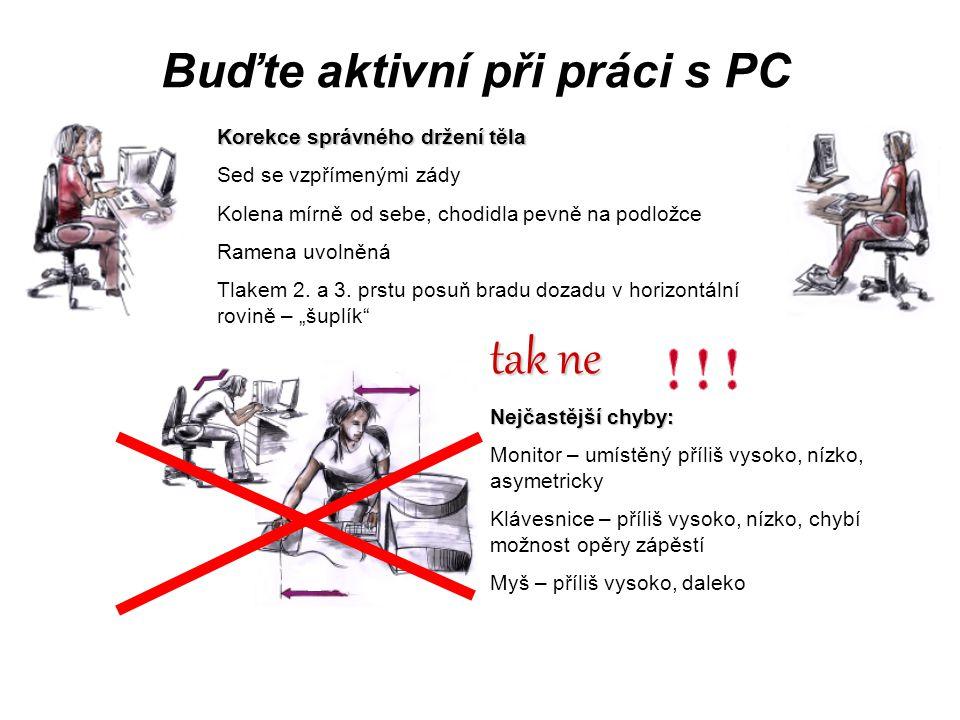 Buďte aktivní při práci s PC