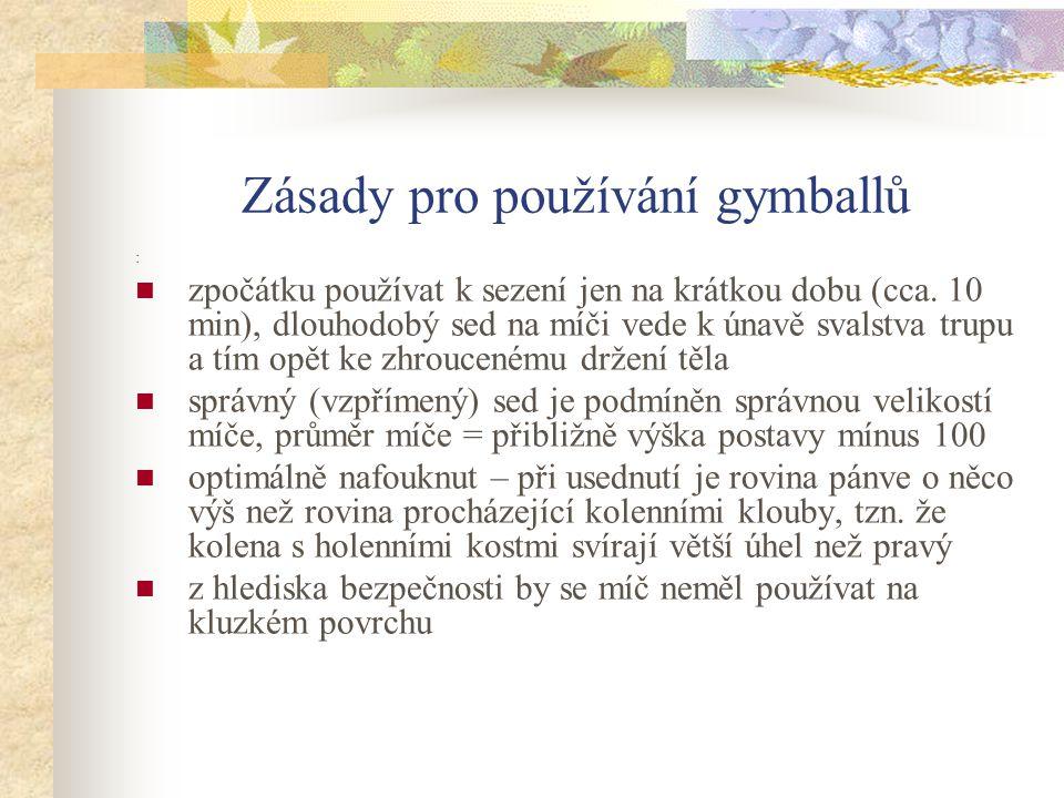 Zásady pro používání gymballů