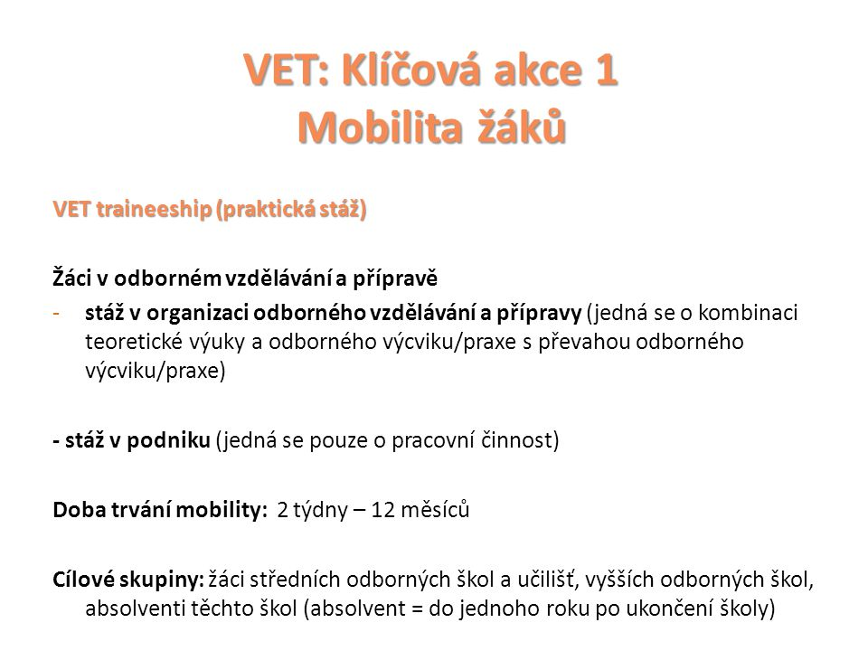 VET: Klíčová akce 1 Mobilita žáků